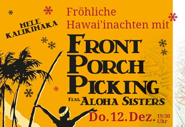Fröhliche Hawai'inachten mit FRONT PORCH PICKING Feat.Aloha Sisters